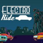 Electro Ride: Neon Racing has the release date of the Nintendo Switch