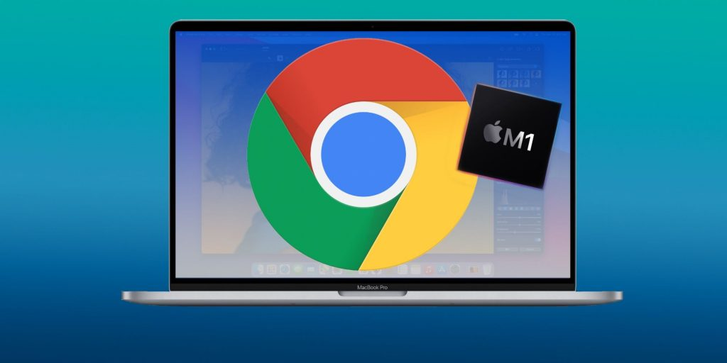 M1 Mac & MacBook owners can now download their own Chrome version