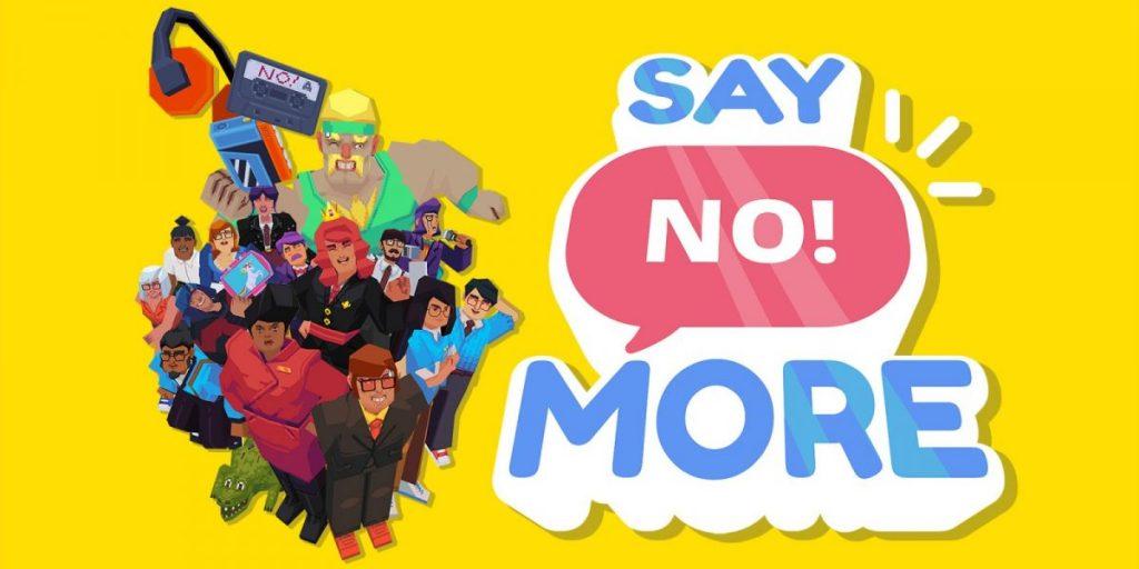 Jeu Say No! More sur Nintendo Switch - artwork du jeu