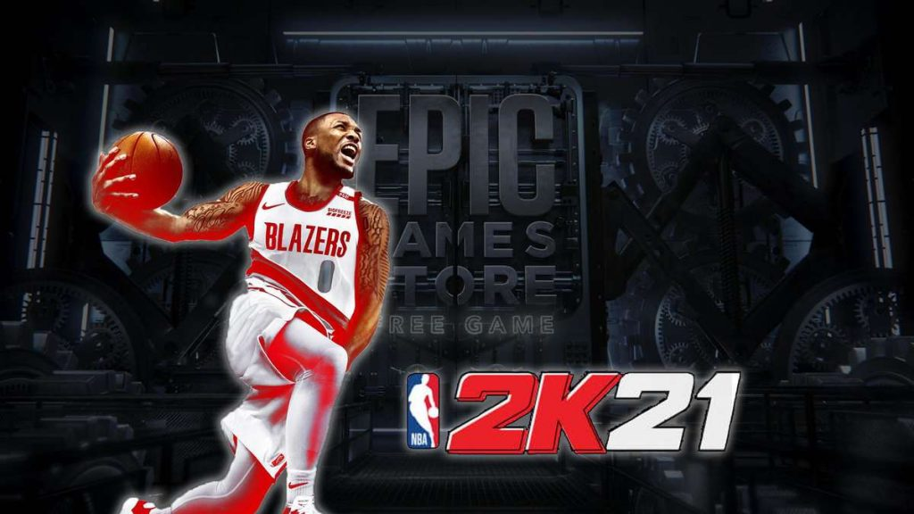 Epic Game Store: Free Games Revealed - Play NBA 2K21 for Free for a Week