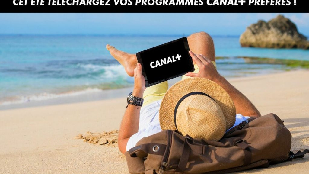 CANAL +: Legally download your favorite movies and series with the go download