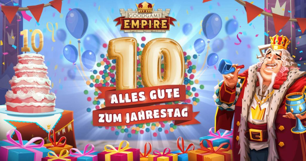 Goodcome Empire: The tenth birthday is approaching
