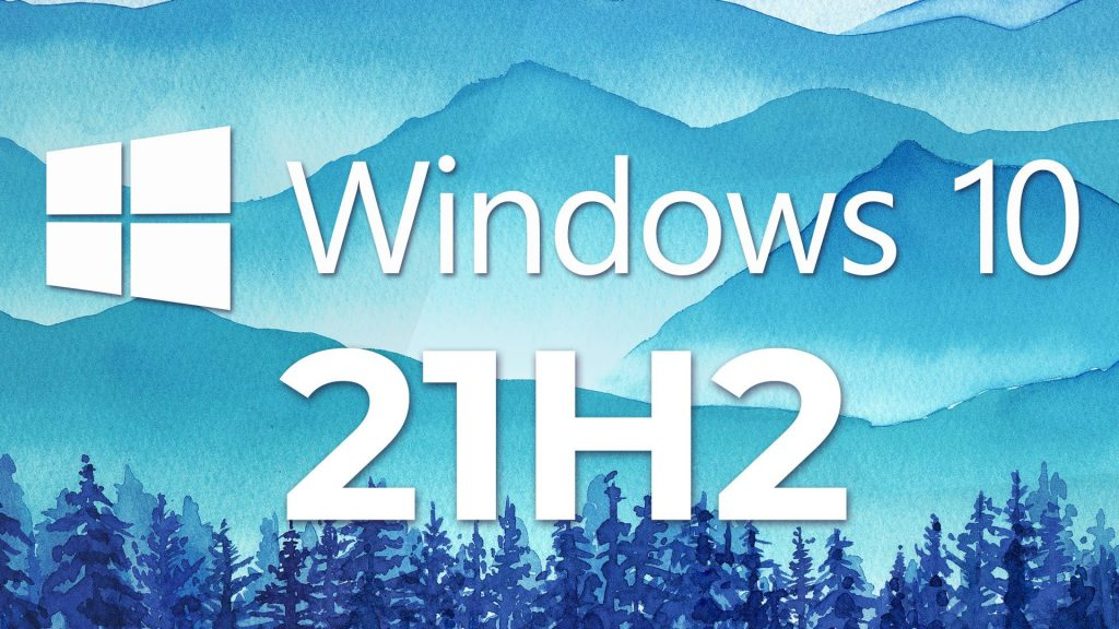 Fixes update issues for Microsoft Windows 10 version 21H2