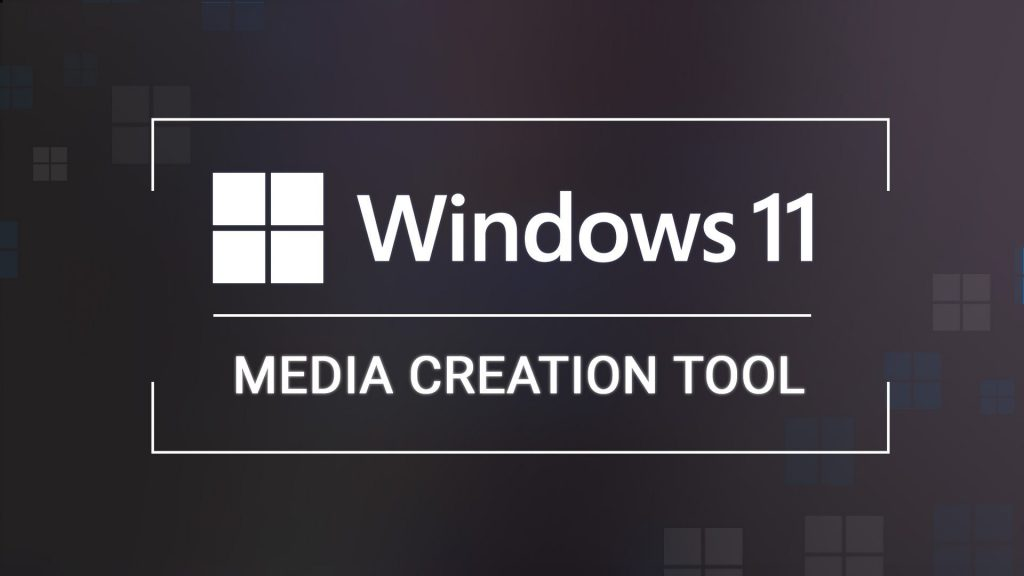 Download Media Creator Tool - Windows 11 ISO Packed